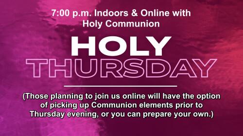 Holy Thursday 2021